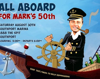 SAILING Party Invitation,male or female. any age,30th, 40th, 50th, 60th,funny caricature BOAT/ YACHT party created from your photo, Cruise
