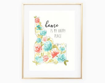 Home is my happy place-Watercolor Floral-Idaho Watercolor-8x10-Printable Art- Idahome- Watercolor Art