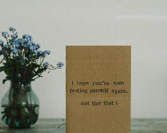 Funny Get Well Soon / Under The Weather Card