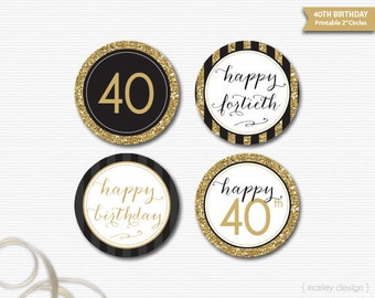 40th Birthday Toppers Black Gold Glitter 40th Birthday Decor Printable Birthday Party Decor 40th Birthday Favor Tags Gift Tags Digital DIY