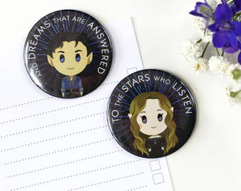 ACOMAF, ACOTAR magnet or button     To the Stars who Listen, Night Court, ACOWAR, Mist and Fury, Sarah J Maas, Rhysand, Feyra,  button pin