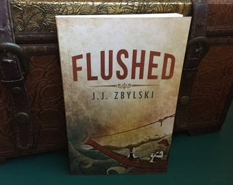 Flushed - Middle Grade Adventure Novel - Author Signed Copy