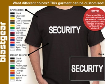 Security two-sided T-shirt — Any color/Any size - Adult S, M, L, XL, 2XL, 3XL, 4XL, 5XL  Youth S, M, L, XL