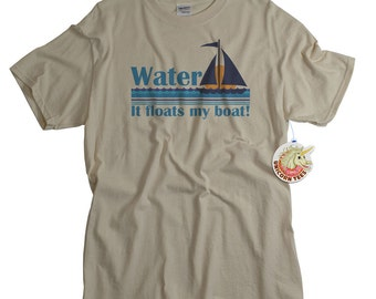 Boat T shirt Water floats my boat funny boating captain skipper sailing tshirt men women youth gift for husband father water based print
