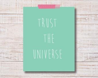 Trust The Universe | Faith Print | Inspirational Print | Printable Art | Wall Decor | Sea Foam Green | Printable Art | Printable Quotes