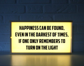 Harry Potter Light box - Happiness can be found... - home decor lighted sign - harry potter lamp - lightbox with quote - dumledore quotes