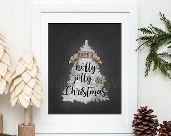 Christmas Printable, Have a Holly Jolly Christmas Print, Chalkboard Christmas Decoration, Holiday Printable, Christmas Art, Christian Gift