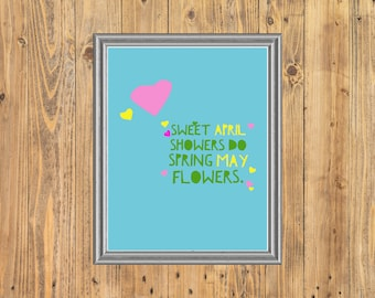 April flowers print etsy sweet april showers do bring may flowers mothers day spring printable quote 11x14 8x10 5x7 jpg mightylinksfo