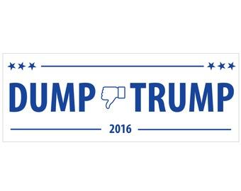 "1 ""Dump Trump 2016"" White Bumper Sticker  - Indoor or Outdoor"