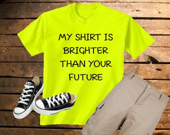 My Future Is Bright T-Shirt/Tank/Baseball Tee/Onsie