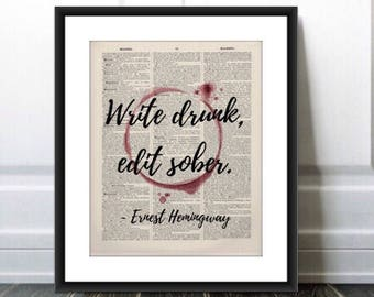 Write drunk edit sober, Ernest Hemingway quote, Printed on 1885 antique dictionary page, Vintage dictionary page wall decor, Humorous quote