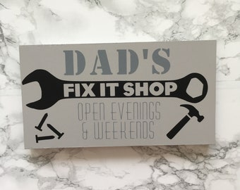 Dad's Fix It Shop Sign / Fathers Day Gift / Dad Gifts / Wooden Sign