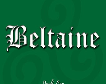 Beltaine - Creating New Pagan Family Traditions