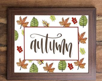 Fall Printables/ Autumn Printables/ Fall Decor/ Home Decor/ Wall Art/ Falling Leaves Printables/ Calligraphy Prints