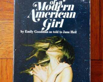 Retro 70's Diary Of A Modern American Girl Emily Goodman Jane Heil Paperback 1974