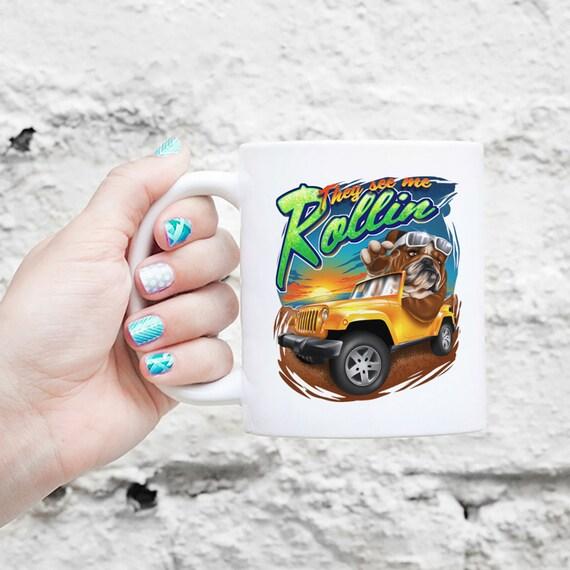 They See Me Rollin Bulldog Mug - Jeep - English Bulldog Gift, Funny Bulldog Mug, Cute Holiday Coffee Gift, Dog Lover Gift