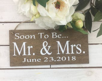 """Mr And Mrs Engagement Sign-Rustic Chic Wedding Sign-12""""x 5.5"""" Sign-Soon To Be Mr And Mrs Wedding Date Sign"""