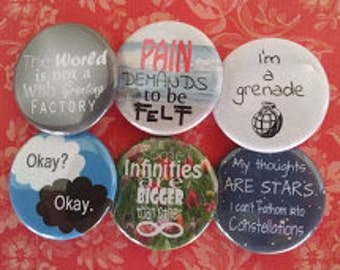 """The Fault In Our Stars Pinback Buttons, Badges, Pins 6 1.25"""""""