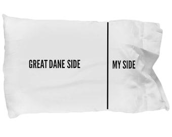 Great Dane Pillowcase - Funny Great Dane Pillow Case - Great Dane Side / My Side