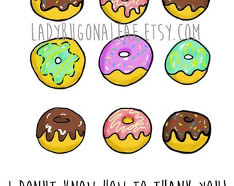 Donut Thank You Cards, Set of 5, Doughnut Thank You I donut know how to thank you,  doodle, on recycled paper, comes with envelope and seal
