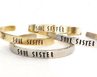 Soul Sister - Rustic Hand Stamped Cuff Bracelet - Silver or Gold