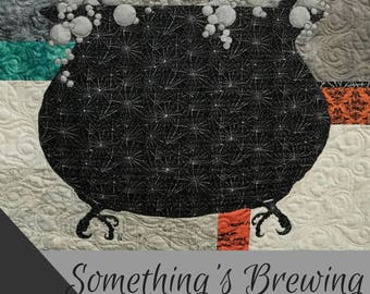 Something's Brewing / Halloween Quilt / Quilted Wall Hanging /  Pattern / Fusible Applique / Art Quilt /Quilt Patterns / Use Both Sides