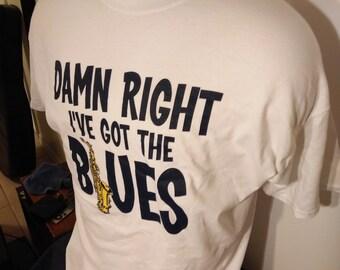 Damn Right I've Got The Blues