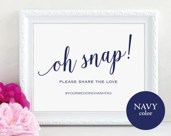 Navy Oh Snap Sign Template, Editable Oh Snap Sign, Instagram Sign, Printable Hashtag Sign, Social Media Sign, PDF Instant Download, MM01-4