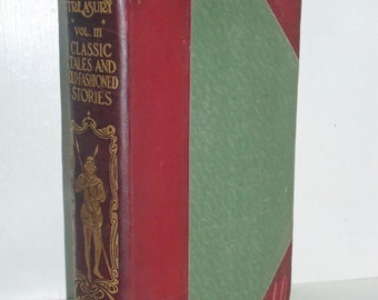 Antique 1909 Young Folks Treasury Vol III Classic Tales & Old Fashioned Stories