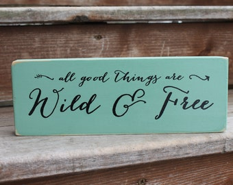 "Henry D. Thoreau - ""All good things are wild and free."" Blessing Block - Wood Sign - Home Decor"