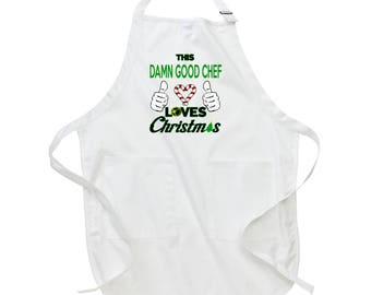 This Damn Good Chef Loves Xmas Apron