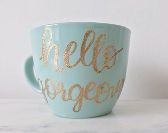 "Personalized Heat Embossed Mug // Coffee Mug // Tea Mug // Emboss // Free hand lettering // ""Hello Gorgeous"""