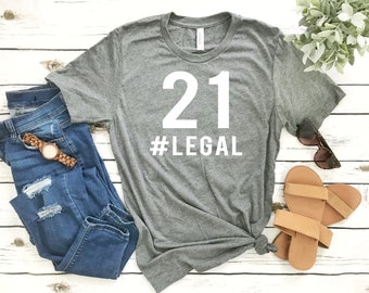 21st Birthday Shirts - 21 #Legal - Bar Hopping 21 Birthday Shirt - Finally Legal - Short-Sleeve Unisex T-Shirt