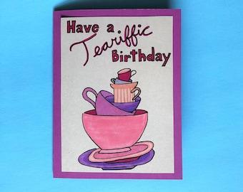 Tea Birthday Card (Customization Available), Have a Teariffic Birthday, Pink and Purple, Tea Card, Homemade, Birthday Card, Size: A2
