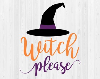 Witch Please - SVG Cut File