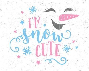 Snowman SVG Cute Snowman svg I'm snow cute svg Christmas svg Cute Snowman girl face svg  Girl Snowman faces svg Silhouette Cameo Cricut Cute