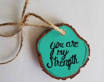 You Are My Strength Mirror Hanger