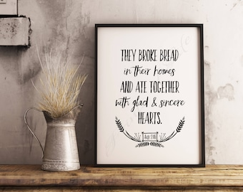 Bible verse art. They Broke Bread. Acts 2:46. Christian artwork. Instant download printable. Kitchen wall. Home decor. Dining room print.