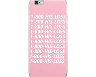 His Loss Hotline iPhone Case Pink