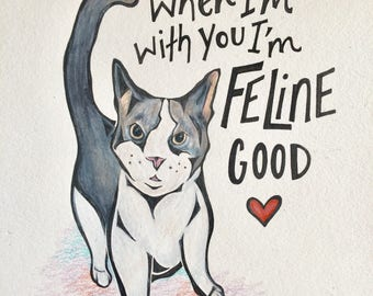 When I'm with You I'm Feline Good! -- Cat Card for Valentine's Day