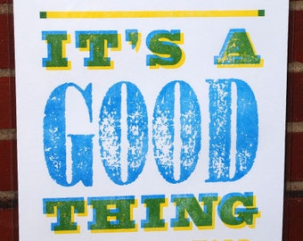 Letterpress Art Print – IT'S A GOOD THING / Limited edition / Lemon Yellow / Ocean Blue / Martha Stewart Show