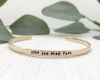 this too shall pass | skinny stackable cuff | hand stamped bracelet