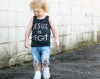 Jesus is Legit, Faith, Jesus Saves, Toddler Boy Shirt, Jesus Shirt, Toddler Girl Shirt, Christian Shirt, Baby Boy, Baby Girl, God is Good