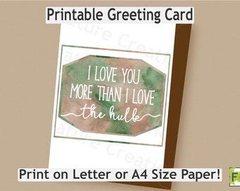 Hulk Card//Bruce Banner//Valentine's Day//Avengers//I love you//Printable Card//Letter//A4//Instant Download//Marvel//Printable