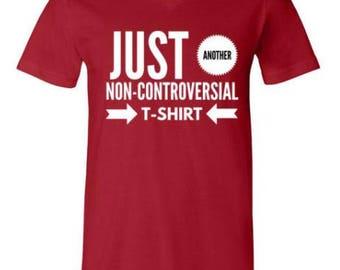 Punk Logik Another No Controversy Tee Shirt - Politics- Liberal Gift -Free Thinker-Punk Rock T Shirt-Anti Religion-Alternative News