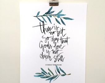 Hand Lettered & Watercolor Art Print Corrie ten Boom Quote