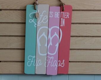 Life Is Better In Flip Flops Plaque