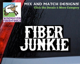 """Fiber Junkie Saying -DECAL WFT-027 - 11""""x4""""- 18 Colors! Vinyl Sticker for Cars, Trucks, Laptops, Electronics, Labels, Storage and More"""