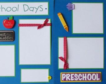 12x12 Premade Scrapbook Pages - preschool layout -- PRESCHOOL DAYS -- boy or girl, school days album, first & last day of school, Pre-K