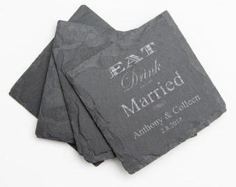 Personalized Coaster, Custom Engraved Slate Coaster, Personalized Slate Coaster Set, Personalized Wedding, Eat Drink and be Married  D17